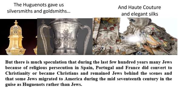 Huguenots gave us